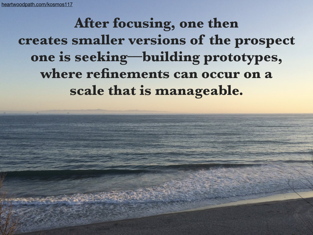 Picture ocean view island quote After focusing, one then creates smaller versions of the prospect one is seeking--building prototypes, where refinements can occur on a scale that is manageable