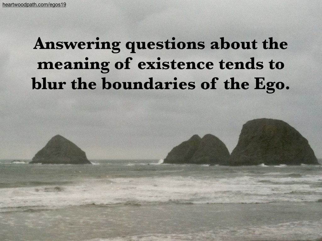 Picture islands quote Answering questions about the meaning of existence tends to blur the boundaries of the Ego