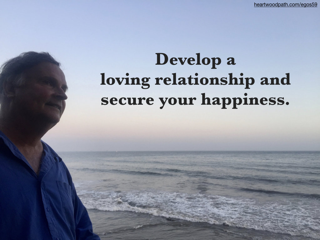 picture-don-pierce-life-coach-saying-Develop a loving relationship and secure your happiness