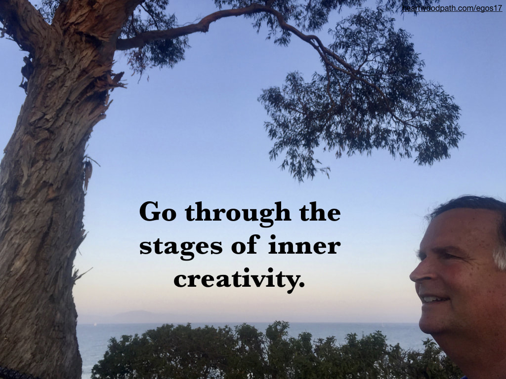 picture-life-coach-don-pierce-saying-Go through the stages of inner creativity