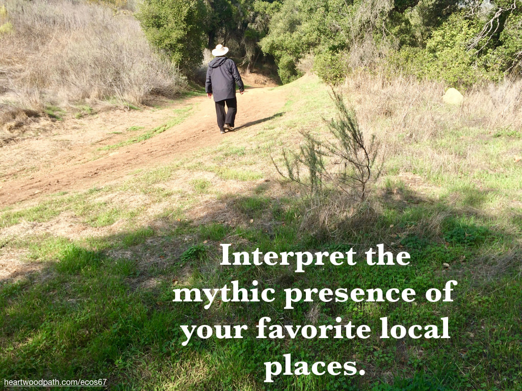 picture-don-pierce-life-coach-saying-Interpret the mythic presence of your favorite local places