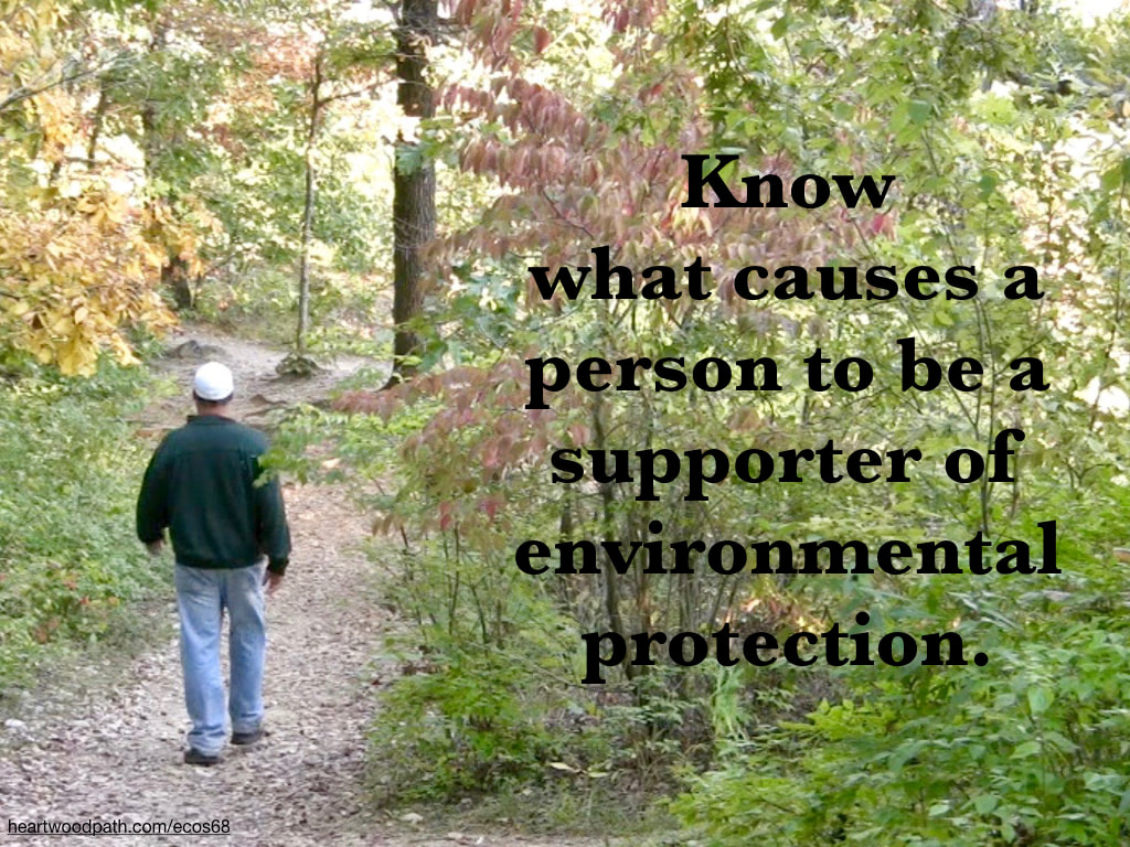 picture-don-pierce-life-coach-saying-Know what causes a person to be a supporter of environmental protection