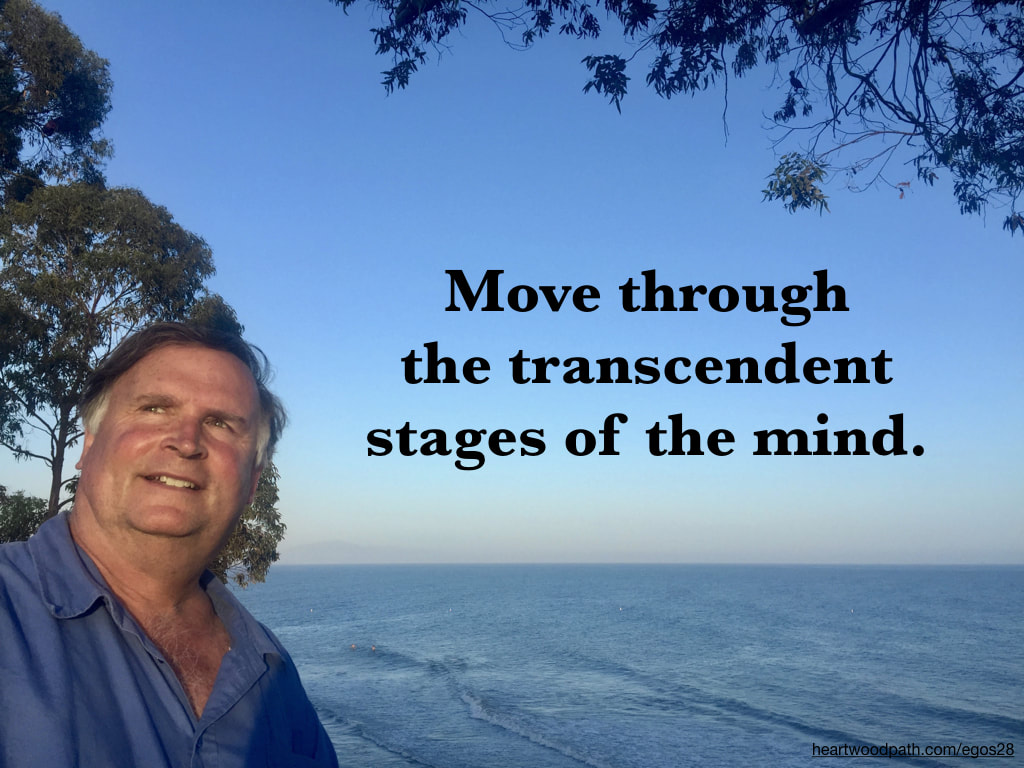 picture-life-coach-don-pierce-saying-Move through the transcendent stages of the mind