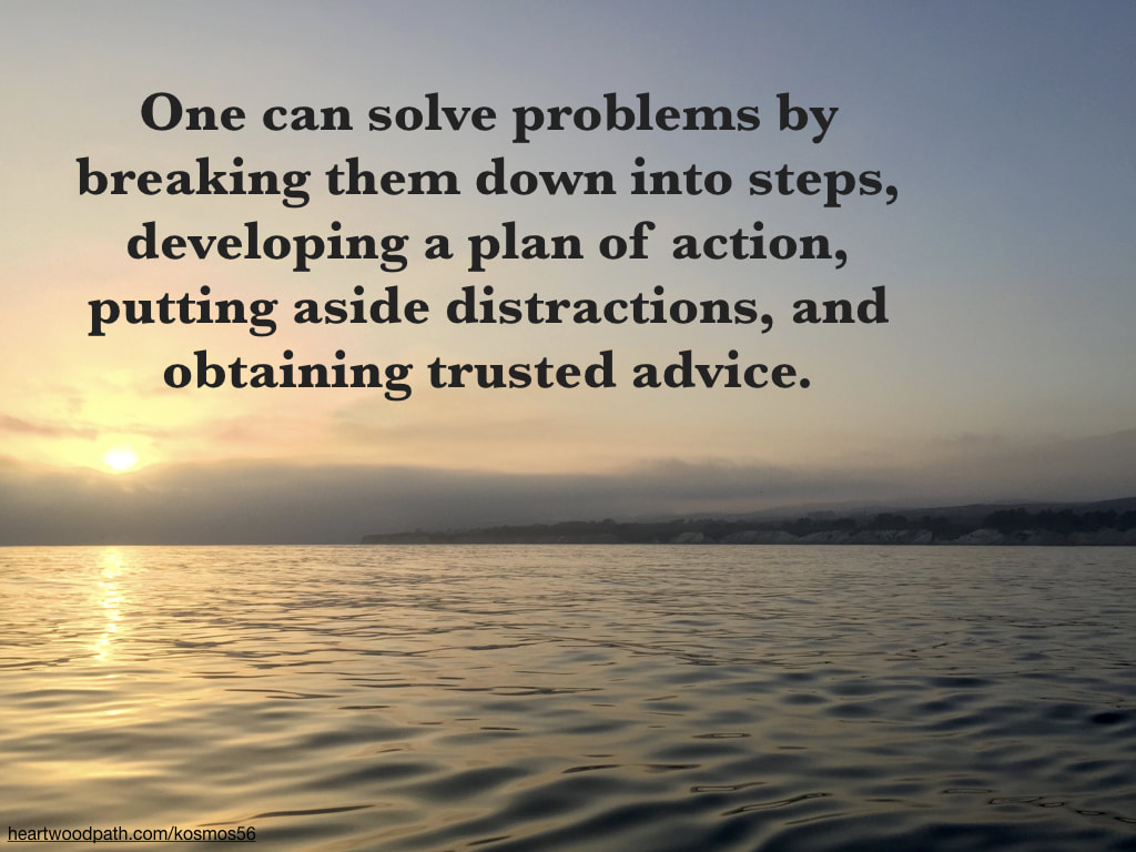 picture sunset from the ocean with words One can solve problems by breaking them down into steps, developing a plan of action, putting aside distractions, and obtaining trusted advice