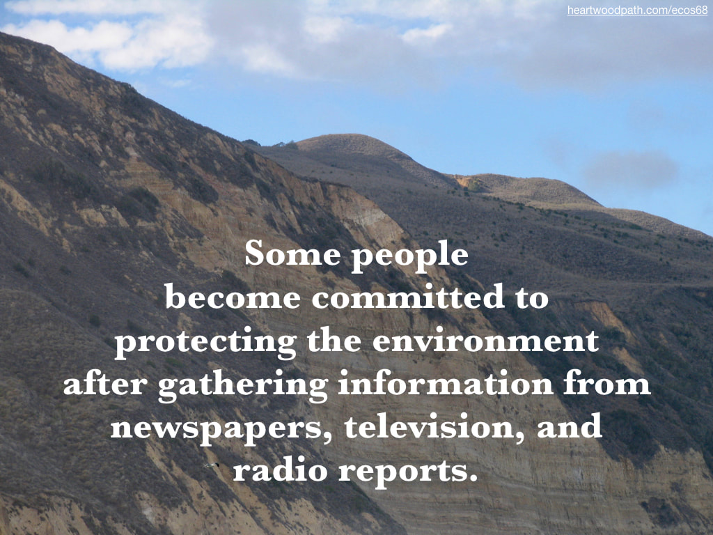 Picture island cliff quote Some people become committed to protecting the environment after gathering information from newspapers, television, and radio reports