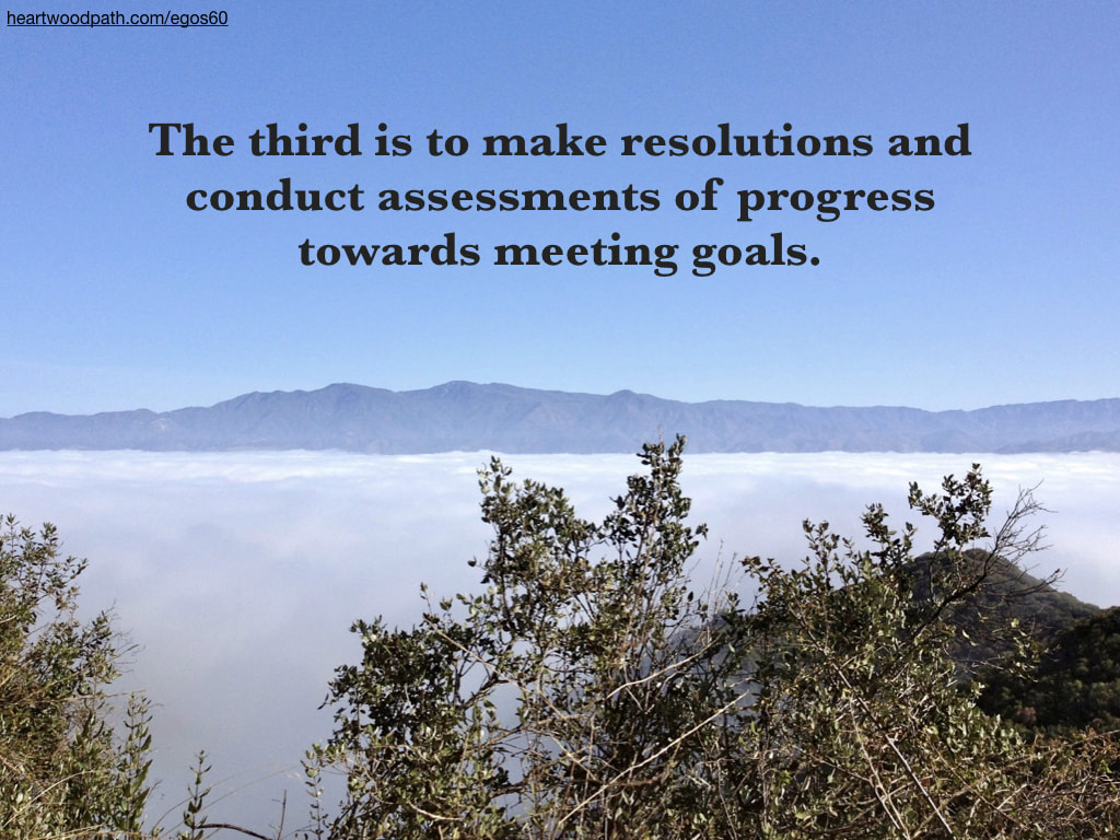 Picture above clouds mountain quote The third is to make resolutions and conduct assessments of progress towards meeting goals