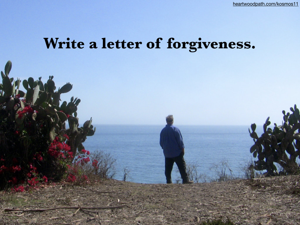 picture of life coach don pierce saying Write a letter of forgiveness